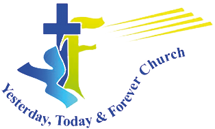 Yesterday, Today and Forever Church